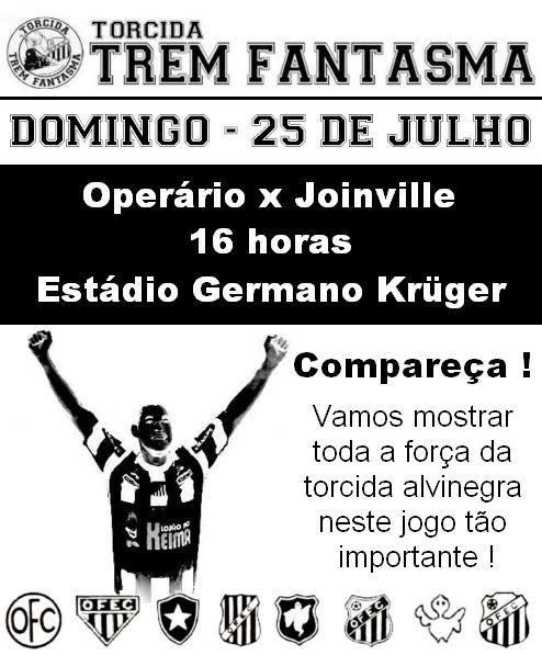 Domingo - 25 de julho - Operário x Joinville no Estádio Germano Kruger - Compareça